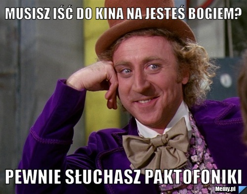 9576306426_musisz_isc_do_kina_na_jestes_bogiem